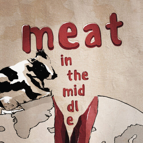 Editorial // MEAT IN THE MIDDLE